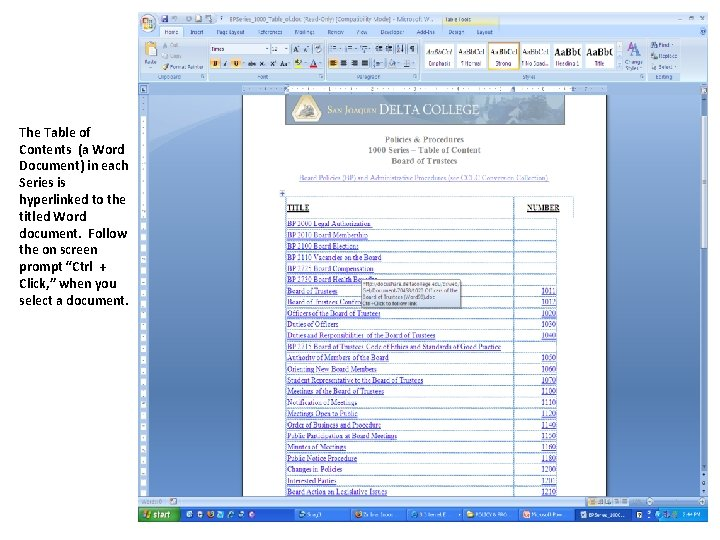 The Table of Contents (a Word Document) in each Series is hyperlinked to the