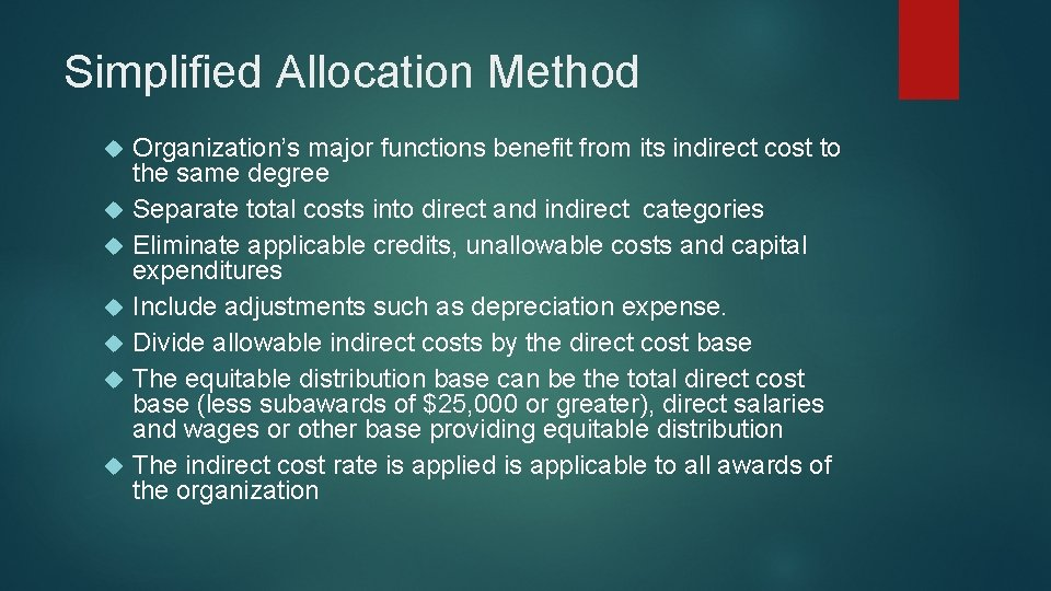Simplified Allocation Method Organization's major functions benefit from its indirect cost to the same