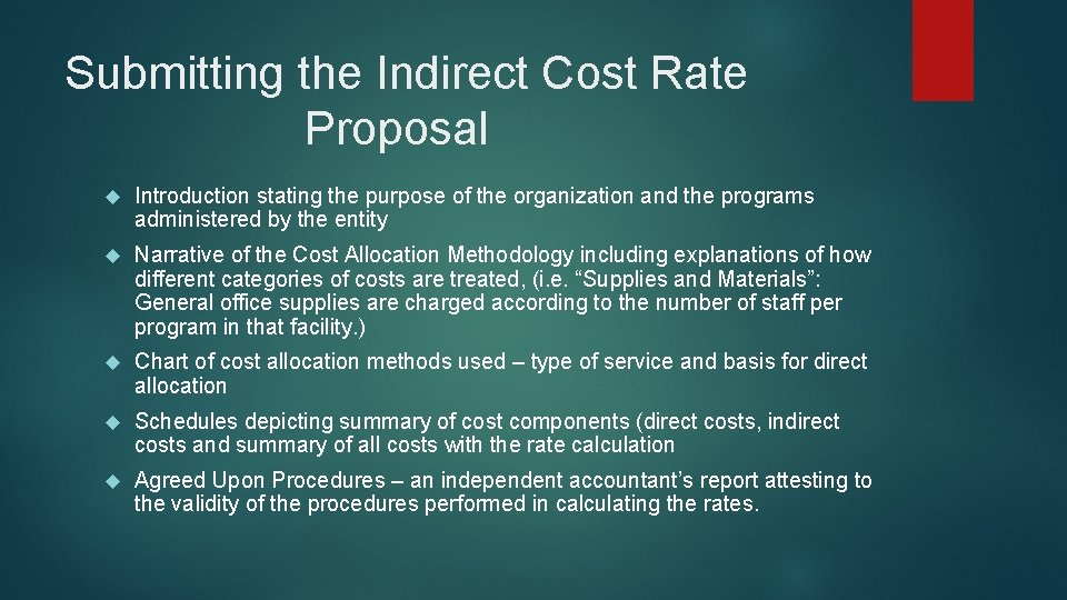 Submitting the Indirect Cost Rate Proposal Introduction stating the purpose of the organization and