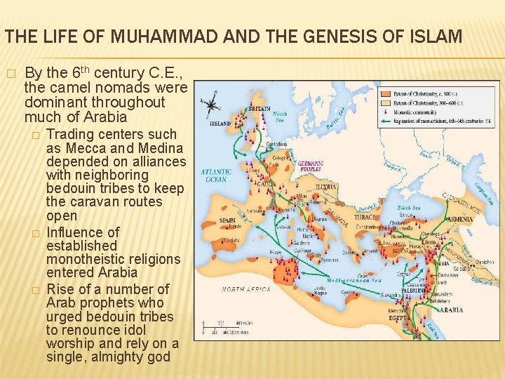 THE LIFE OF MUHAMMAD AND THE GENESIS OF ISLAM � By the 6 th