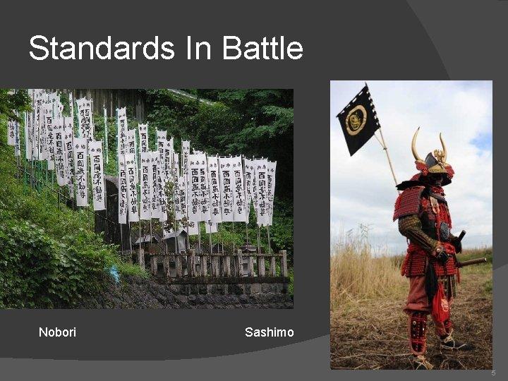 Standards In Battle Nobori Sashimo 5