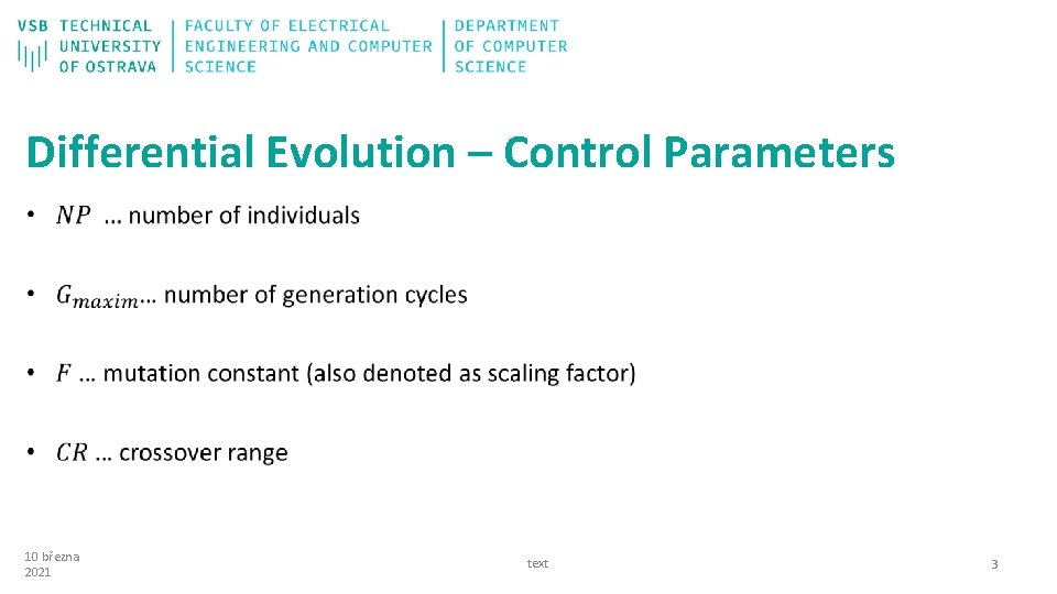 Differential Evolution – Control Parameters 10 března 2021 text 3