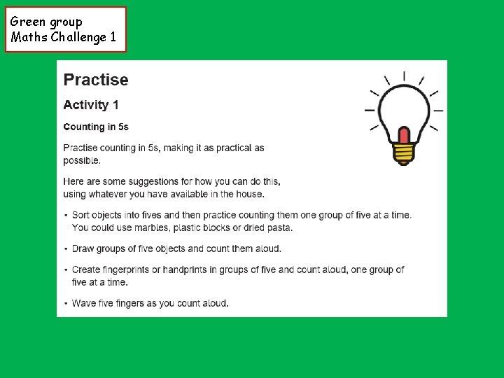 Green group Maths Challenge 1