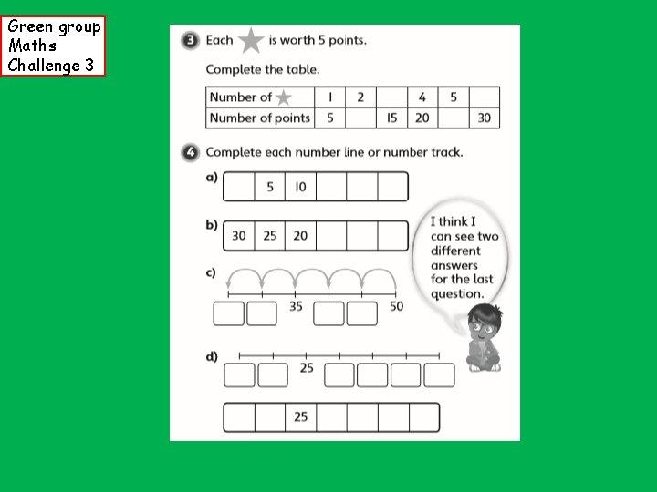 Green group Maths Challenge 3