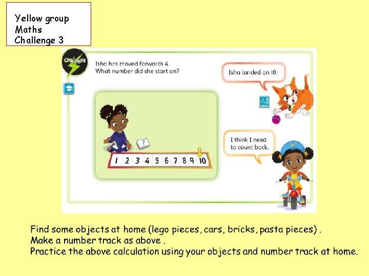 Yellow group Maths Challenge 3