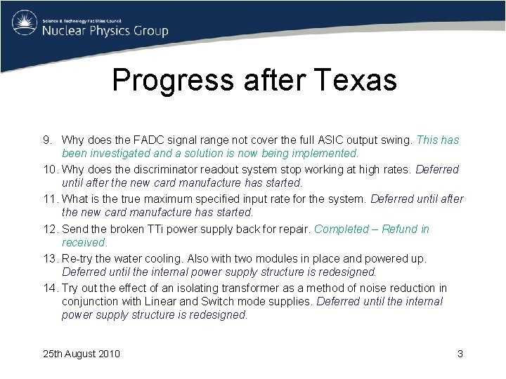 Progress after Texas 9. Why does the FADC signal range not cover the full