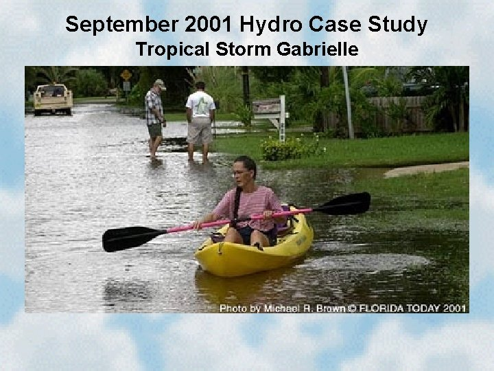 September 2001 Hydro Case Study Tropical Storm Gabrielle