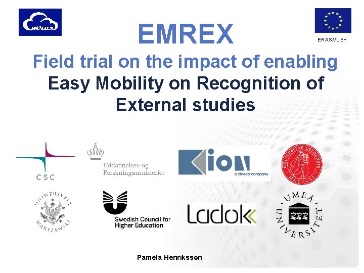 EMREX ERASMUS+ Field trial on the impact of enabling Easy Mobility on Recognition of