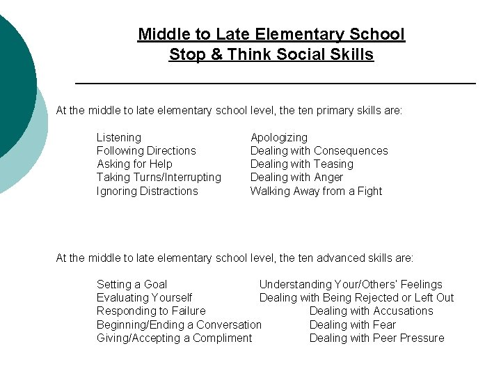 Middle to Late Elementary School Stop & Think Social Skills At the middle to