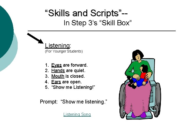 """""""Skills and Scripts""""-In Step 3's """"Skill Box"""" Listening: (For Younger Students) 1. 2. 3."""