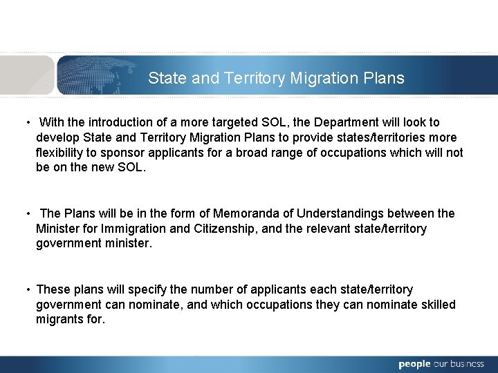 State and Territory Migration Plans • With the introduction of a more targeted SOL,