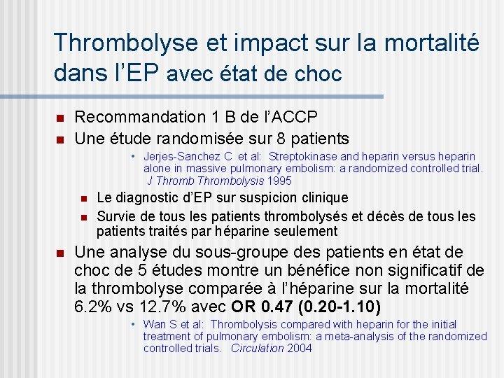 Thrombolyse et impact sur la mortalité dans l'EP avec état de choc n n