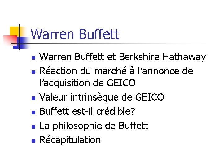 Warren Buffett n n n Warren Buffett et Berkshire Hathaway Réaction du marché à