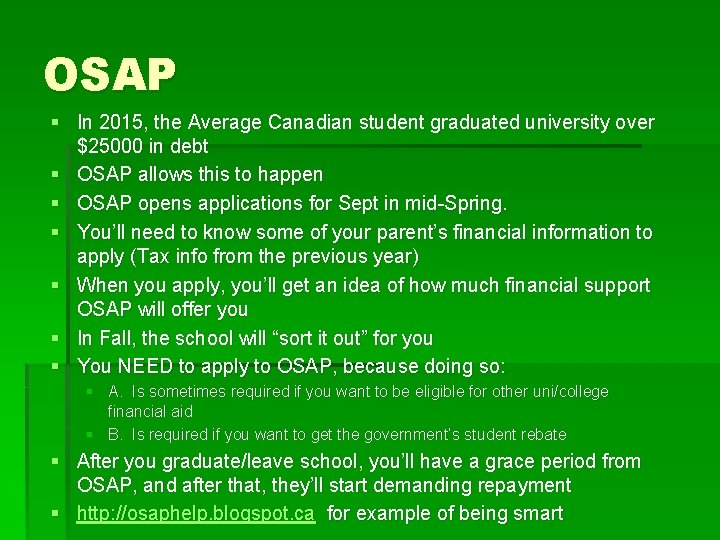 OSAP § In 2015, the Average Canadian student graduated university over $25000 in debt