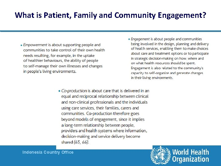 What is Patient, Family and Community Engagement? Indonesia Country Office