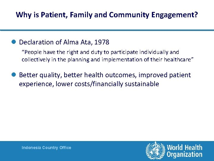 """Why is Patient, Family and Community Engagement? l Declaration of Alma Ata, 1978 """"People"""