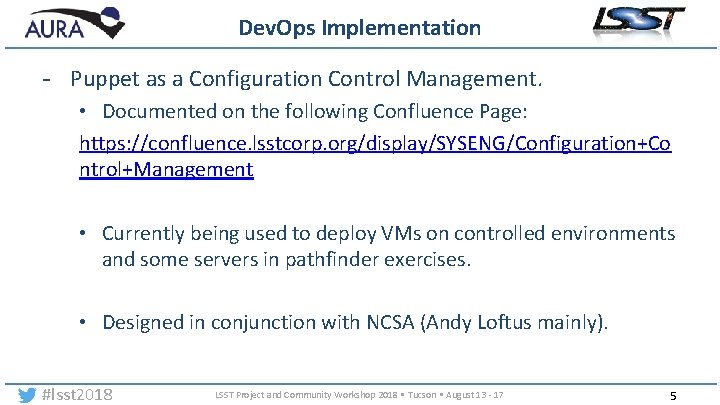 Dev. Ops Implementation - Puppet as a Configuration Control Management. • Documented on the