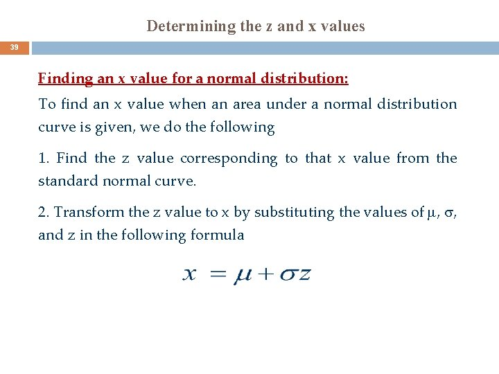 Determining the z and x values 39 Finding an x value for a normal