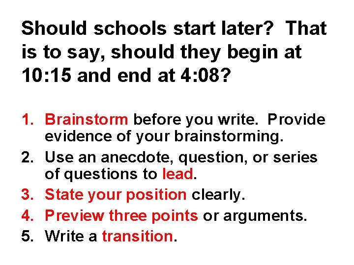 Should schools start later? That is to say, should they begin at 10: 15