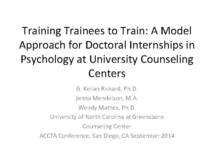 Training Trainees to Train: A Model Approach for Doctoral Internships in Psychology at University