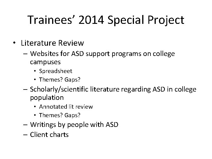 Trainees' 2014 Special Project • Literature Review – Websites for ASD support programs on