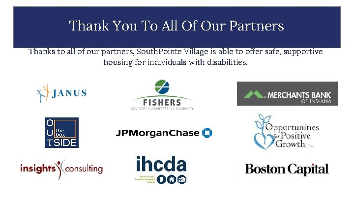 Thank You To All Of Our Partners Thanks to all of our partners, South.