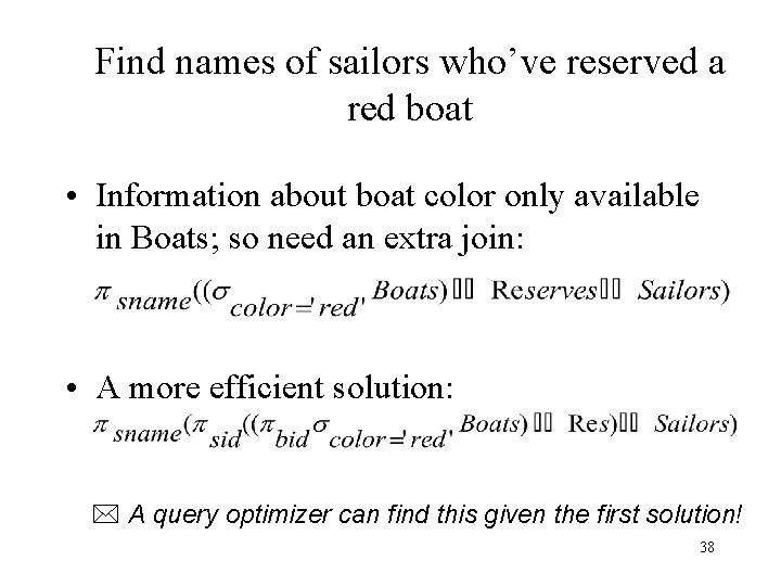 Find names of sailors who've reserved a red boat • Information about boat color