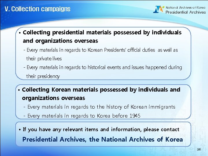 V. Collection campaigns National Archives of Korea Presidential Archives • Collecting presidential materials possessed