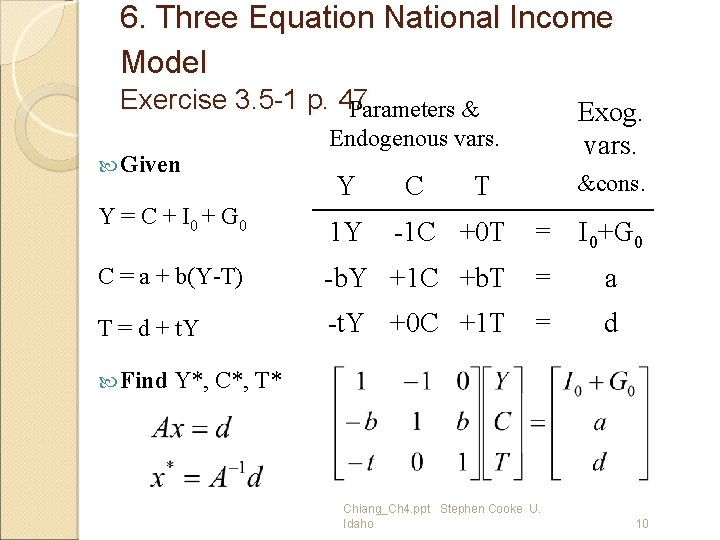 6. Three Equation National Income Model Exercise 3. 5 -1 p. 47 Parameters &
