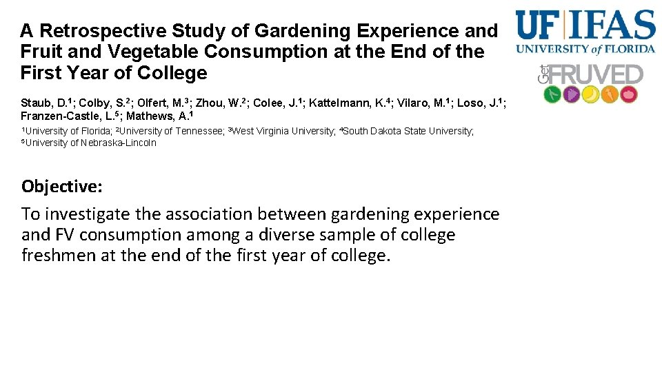 A Retrospective Study of Gardening Experience and Fruit and Vegetable Consumption at the End