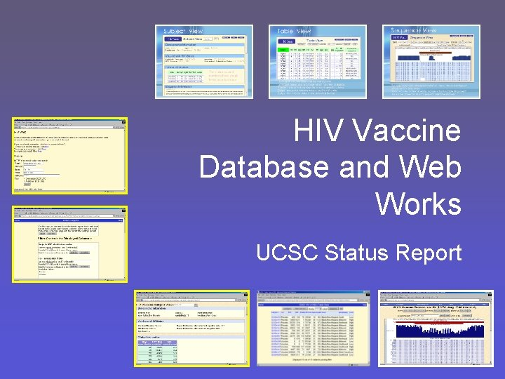 HIV Vaccine Database and Web Works UCSC Status Report
