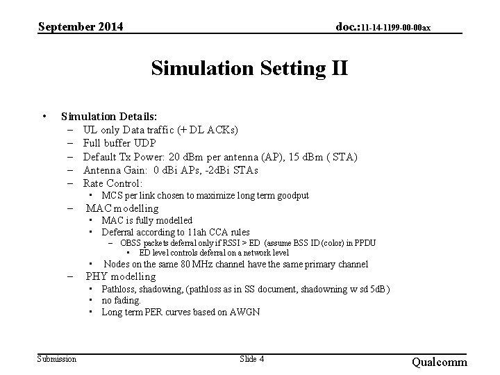 September 2014 doc. : 11 -14 -1199 -00 -00 ax Simulation Setting II •