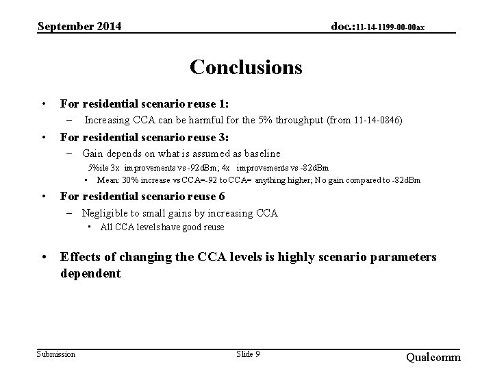 September 2014 doc. : 11 -14 -1199 -00 -00 ax Conclusions • For residential