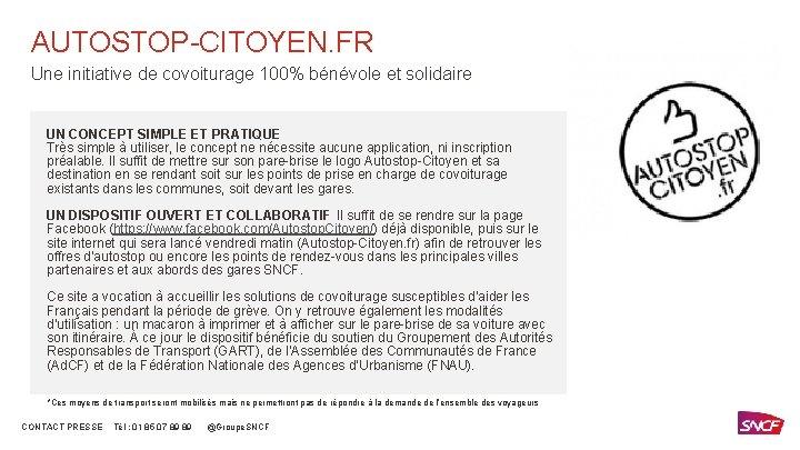 AUTOSTOP-CITOYEN. FR Une initiative de covoiturage 100% bénévole et solidaire UN CONCEPT SIMPLE ET