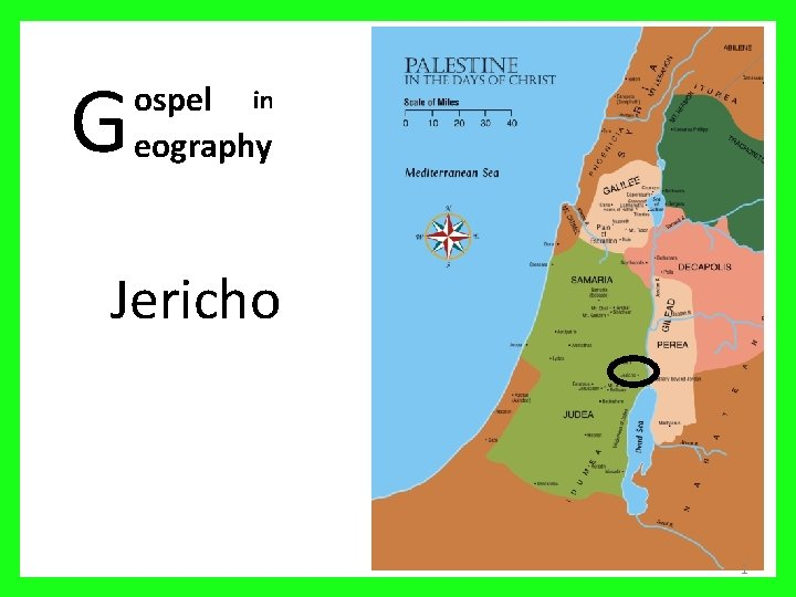G ospel in eography Jericho 1