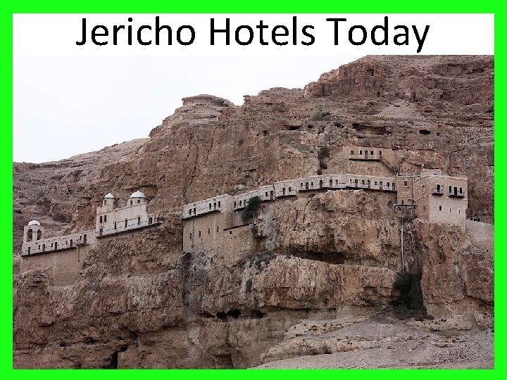 Jericho Hotels Today 21