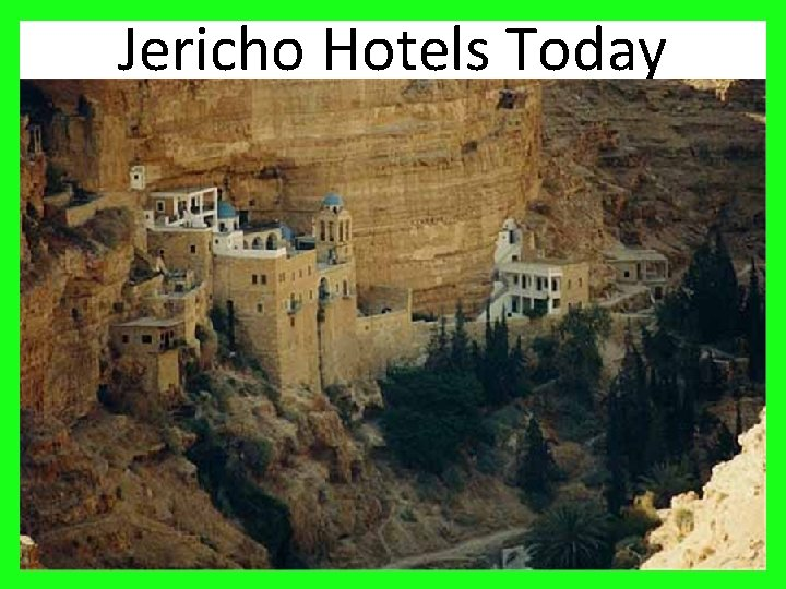 Jericho Hotels Today 22