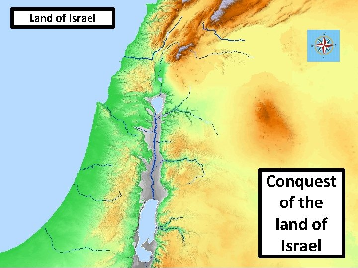 Land of Israel Conquest of the land of Israel 25