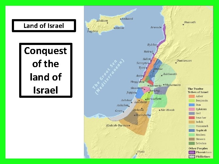 Land of Israel Conquest of the land of Israel 28