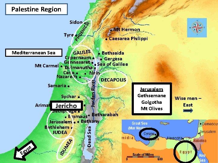 Palestine Region NI . Mt Hermon . Caesarea Philippi OE . PH Tyre .
