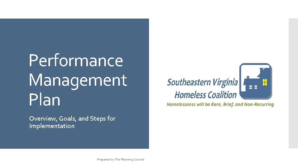 Performance Management Plan Overview, Goals, and Steps for Implementation Prepared by The Planning Council