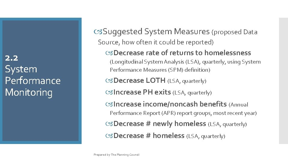 Suggested System Measures (proposed Data Source, how often it could be reported) 2.