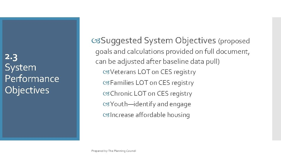 Suggested System Objectives (proposed 2. 3 System Performance Objectives goals and calculations provided