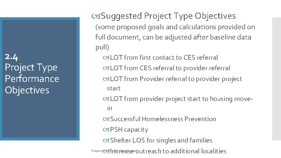 Suggested Project Type Objectives 2. 4 Project Type Performance Objectives (some proposed goals
