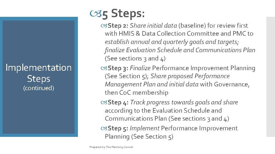 5 Steps: Implementation Steps (continued) Step 2: Share initial data (baseline) for review