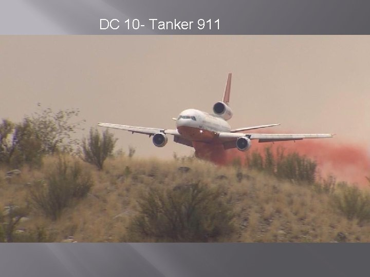 DC 10 - Tanker 911