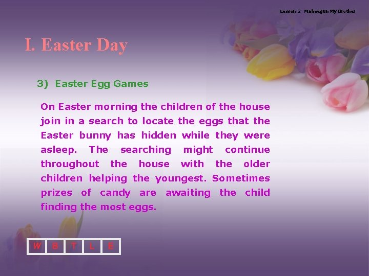 Lesson 2 Maheegun My Brother I. Easter Day 3) Easter Egg Games On Easter