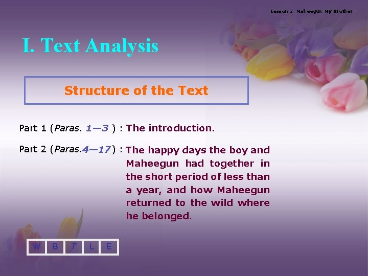 Lesson 2 Maheegun My Brother I. Text Analysis Structure of the Text Part 1
