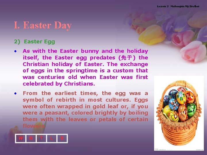 Lesson 2 Maheegun My Brother I. Easter Day 2) Easter Egg • As with