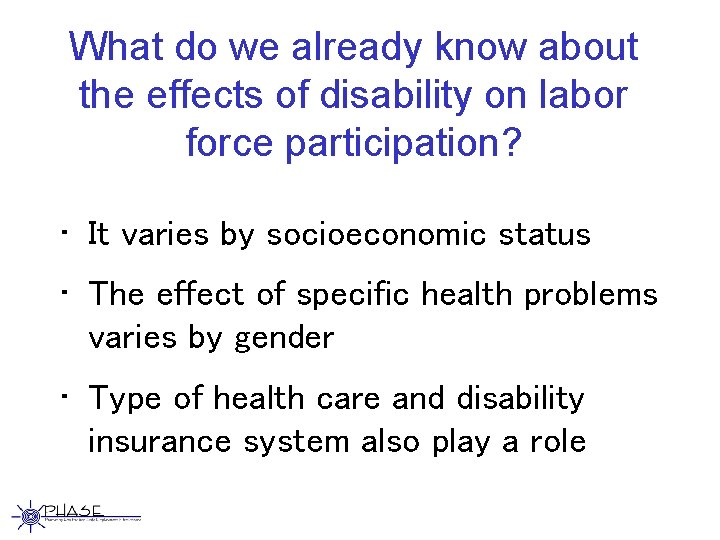 What do we already know about the effects of disability on labor force participation?